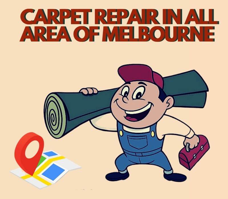 carpet repair in all around Elwood