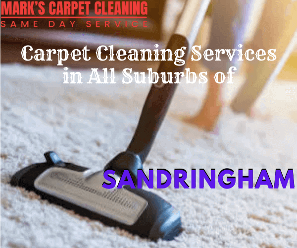 Marks carpet Cleaning Services in All Suburbs of Sandringham
