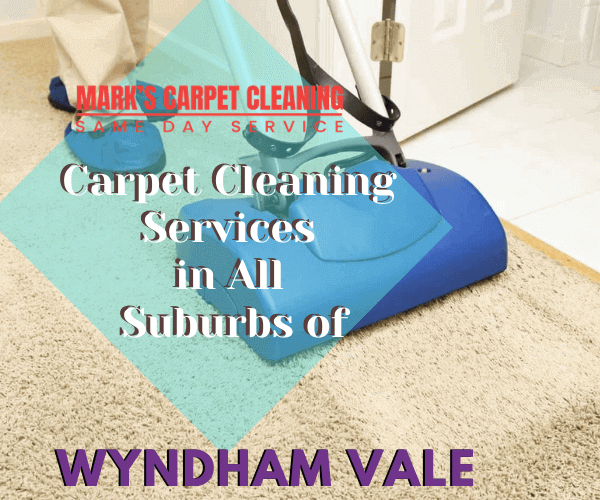Marks carpet Cleaning Services in All Suburbs of Wyndham Vale