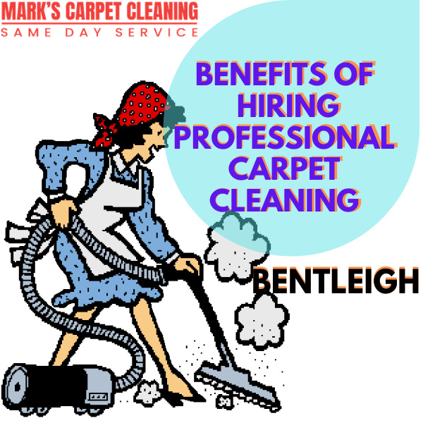 benefits of hiring Marks carpet cleaning Bentleigh