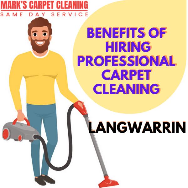 benefits of hiring Marks carpet cleaning Langwarrin