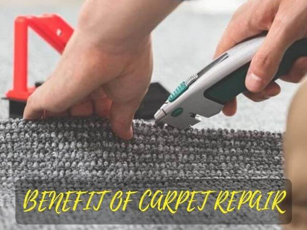 benefit of carpet repair hobart