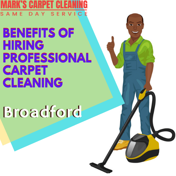 Benefits of hiring Marks carpet cleaning Broadford