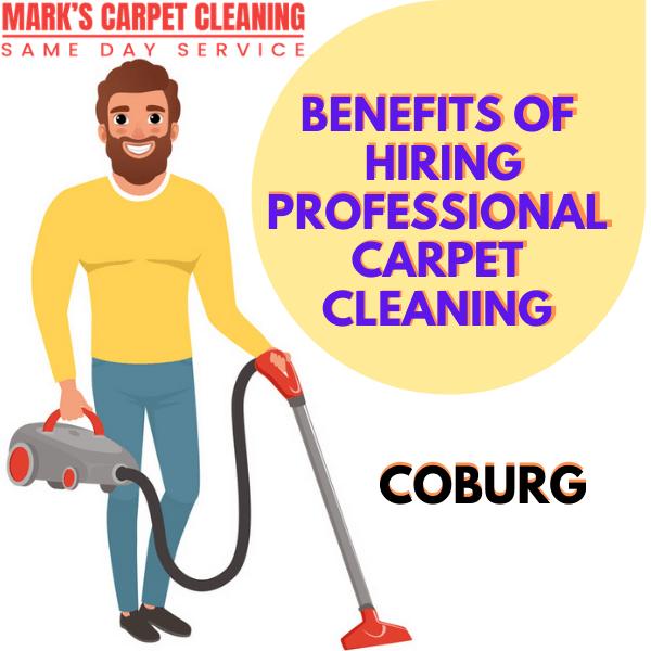 Benefits of hiring Marks carpet cleaning Coburg