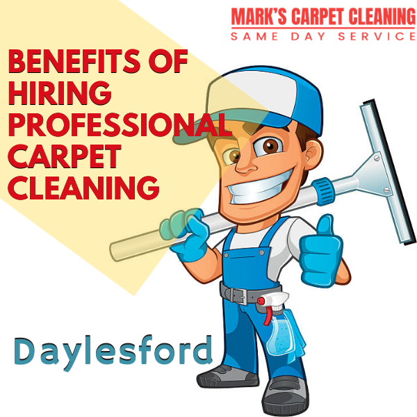 Benefits of hiring Marks carpet cleaning Daylesford