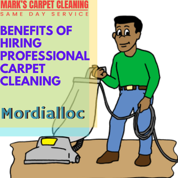 Benefits of hiring Marks carpet cleaning Mordialloc