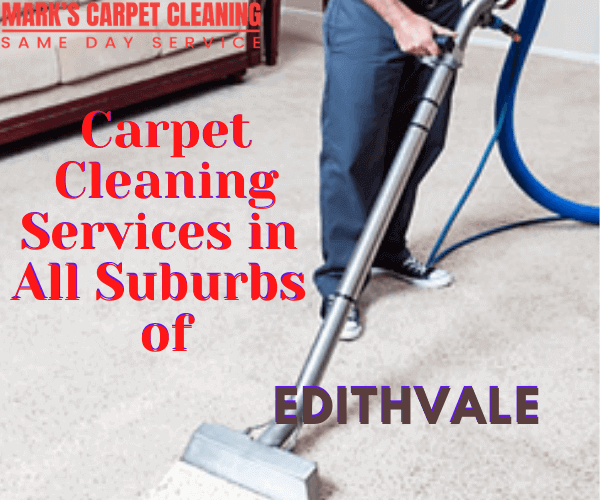 Carpet Cleaning Services in All Suburbs of Edithvale
