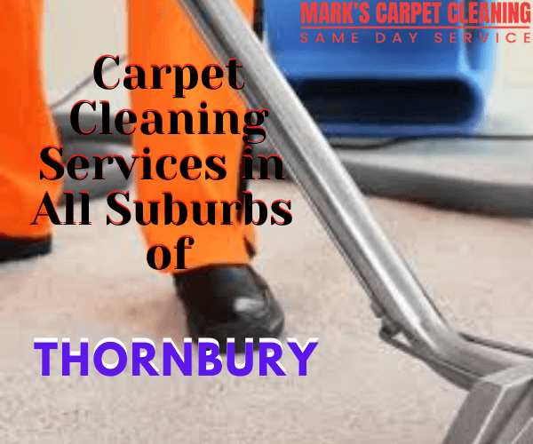 Carpet Cleaning Services in All Suburbs of Thornbury