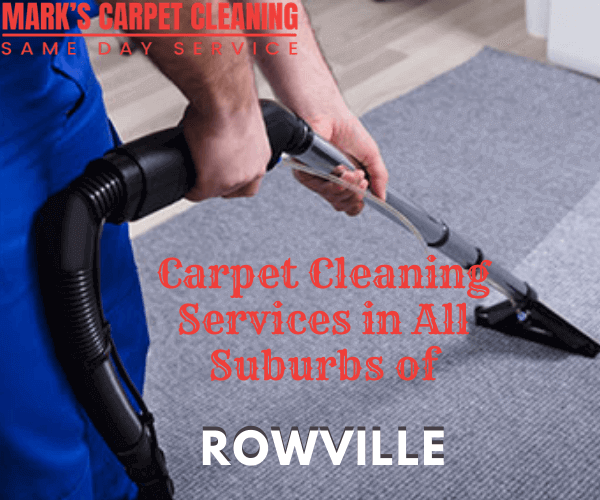 Marks Carpet Cleaning Services in All Suburbs of Rowville