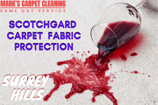Marks Scotchgard Carpet Fabric Protection in Surrey Hills