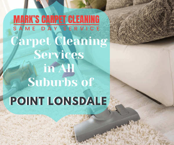 Marks carpet Cleaning Services in All Suburbs of Point Lonsdale