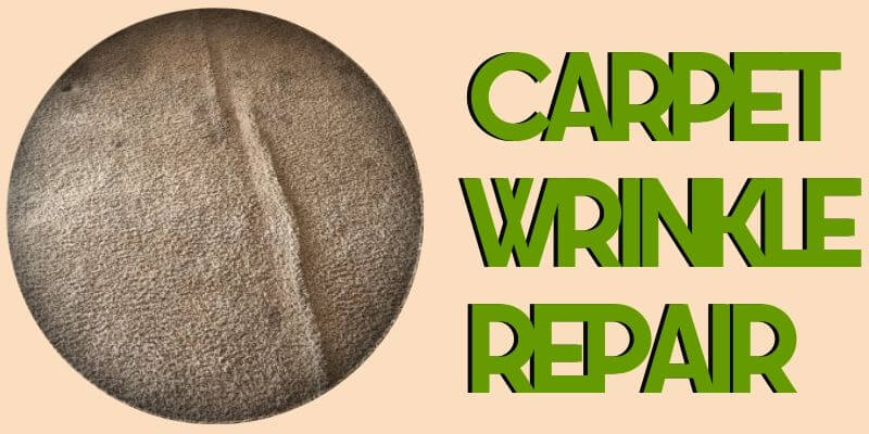 carpet wrinkle repair